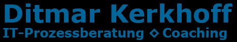 Ditmar Kerkhoff: IT-Prozessberatung ◊ Coaching